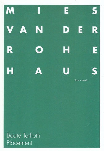 Placement. 18.3. - 27.5. 2012, Mies van der Rohe Haus