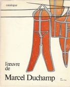 Catalogue raisonné. Marcel Duchamp