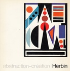 Auguste Herbin + Etienne Béothy. abstraction-création