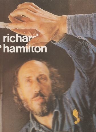 RICHARD HAMILTON. IMAGE and PROCESS