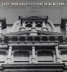 Cast-Iron Architecture in New Yorck. A Photography Survey