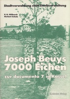 7000 Eichen zur documenta 7 in Kassel