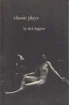 classic plays. by dick higgins