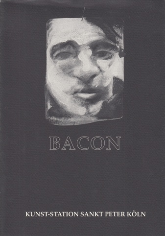 Bacon. Triptych '71. Kunst-Station Sankt Peter, Köln