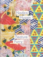 Nadira Husain. Feature Furry